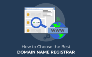 How to choose the best domain name registrar